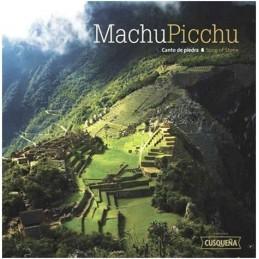 Libro Machu Picchu Canto de Piedra tradicido en inglés y español