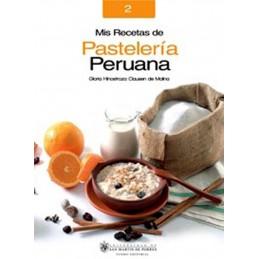 Mis Recetas de Pasteleria Peruana Universidad de San Martin de Porres