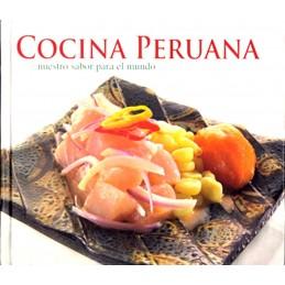 Libro Cocina Peruana Nuestro sabor para el Mundo