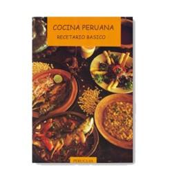 Cocina Peruana - Recetario Básico Perú Guia
